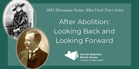 After Abolition--Looking Back and Looking Forward (March Discussion) tickets