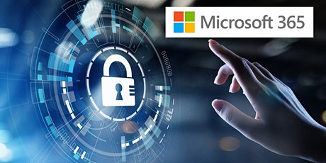 Microsoft 365 Security:   Customer Immersion  Security Workshop tickets