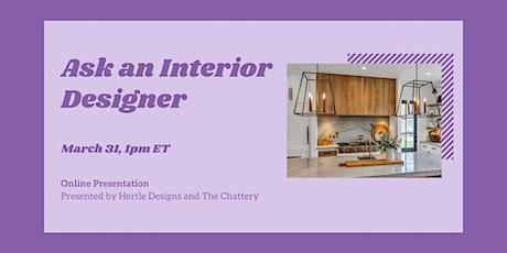 Ask an Interior Designer - Online Class tickets