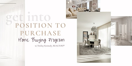 Position to Purchase Home Buying Seminar tickets