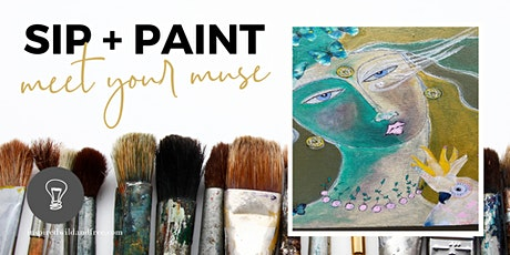 Sip & Paint ~ Meet Your Muse tickets