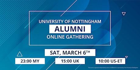 University of Nottingham Alumni Online Gathering - March 6th 2021 tickets