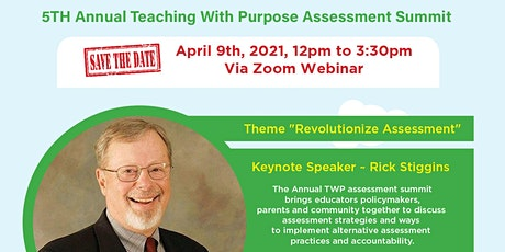Teaching With Purpose Assessment Summit tickets