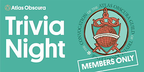 Members Only: Atlas Obscura Trivia Night biglietti