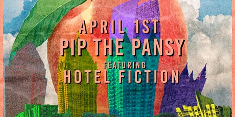 Pip the Pansy w/ Hotel Fiction at Park Tavern tickets