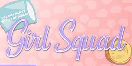 Girl Squad tickets