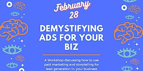 The Biz Mixer: Demystifying Paid Ads tickets