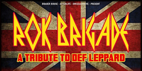 Rok Brigade - A Tribute to Def Leppard in The Afterlife Music Hall tickets