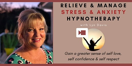 Relieve & Manage Stress & Anxiety Hypnotherapy Online session tickets