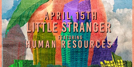 Little Stranger w/Human Resources at Park Tavern, April 15th 2021 tickets