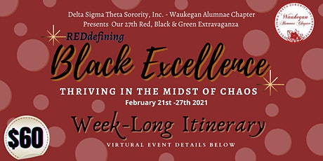 Red Black and Green: REDefining Black Excellence - 4 Day Event tickets