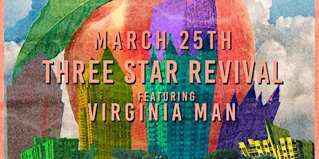 Three Star Revival w/Virginia Man at Park Tavern, March 25th 2021 tickets
