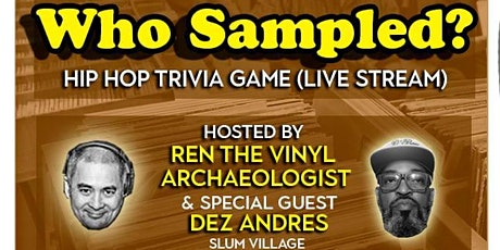Who Sampled? Hip Hop Trivia Game (Sundays at 12pm PST/3pm EST) tickets