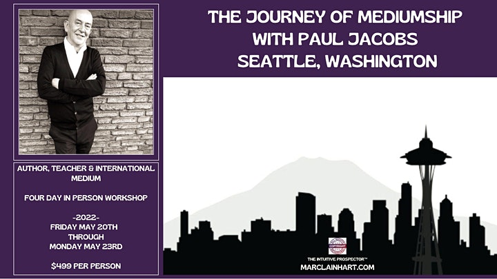 THE JOURNEY OF MEDIUMSHIP WITH PAUL JACOBS - SEATTLE image