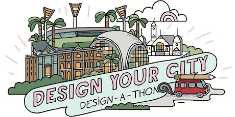 Design Your City: Design-A-Thon tickets
