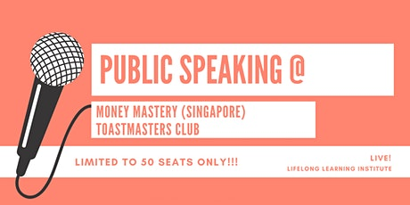 Public Speaking @ Money Mastery (Singapore) Toastmasters Club tickets