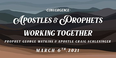 Apostles and Prophets Working Together tickets