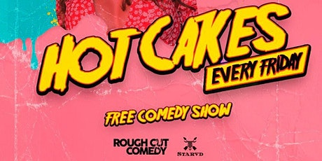 Hot Cakes Comedy Show tickets