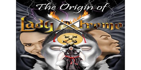 Book Release Origin of Lady Xtreme tickets