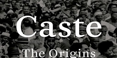 Caste by Isabella Wilkerson - Liberating Structures Book Club with MoCo MD tickets