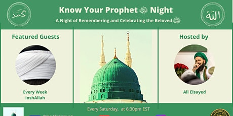 Know Your Prophet (pbuh) Night - A Night of Celebrating Our Beloved (pbuh) tickets