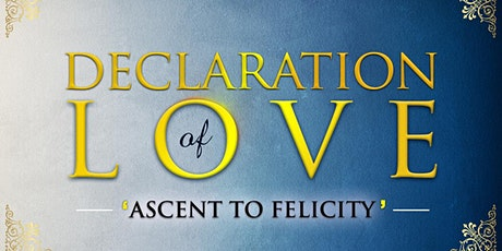 Prophetic Ascension| Declaration of Love Tickets