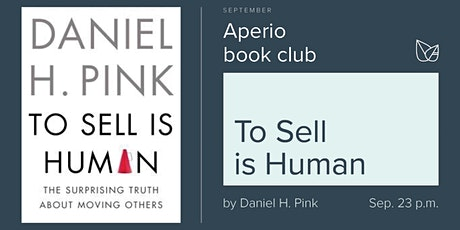 Aperio Book Club · To Sell is Human tickets