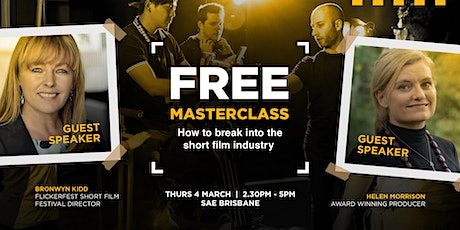 Masterclass: How to break into the short film industry | Brisbane tickets
