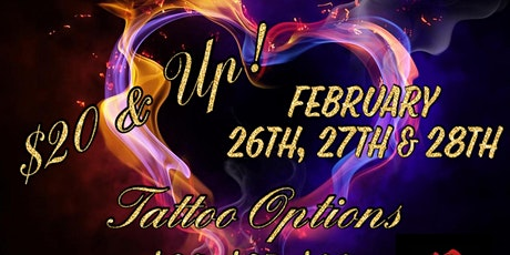 FLASH $20 & UP TATTOO EVENT FEBRUARY 26 27 28 3DAYS 12PM-12AM tickets