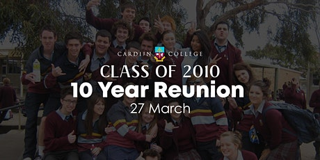 Cardijn College Class of 2010 Ten Year Reunion tickets