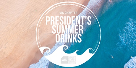 VIC Chapter: President's  Summer Drinks tickets