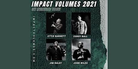 Impact Volumes 2021 tickets