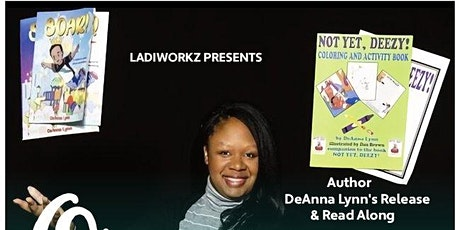 LADIWORKZ PRESENTS Author DeAnna Lynn's Release & Read Along tickets