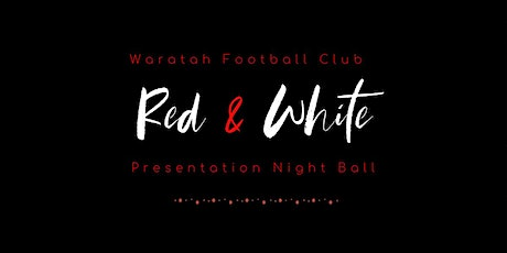 Waratah Red + White Prestation Night Ball tickets