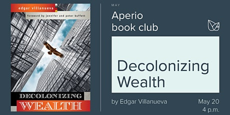 Aperio Book Club · Decolonizing Wealth tickets