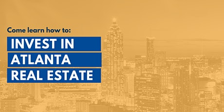 Invest in Atlanta Real Estate with a community of Investors, Orientation tickets