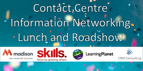 Contact Centre Information Networking Lunch and Roadshow - PALMERSTON NORTH tickets