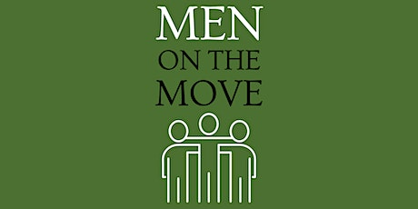 MEN ON THE MOVE - BBQ Breakfast and Movie (part 1) tickets