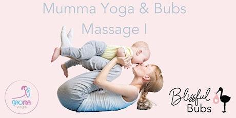 MYBM - Mumma Yoga & Bubs Massage I tickets