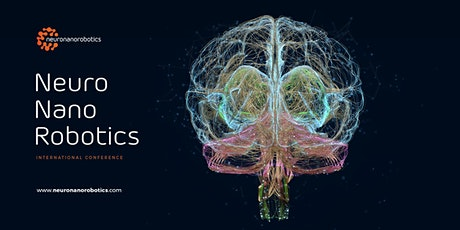 Neuronanorobotics International Conference tickets