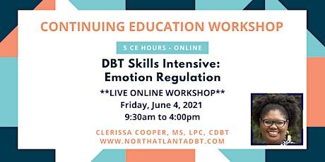 DBT Skills Intensive: Emotion Regulation tickets