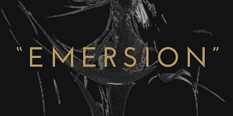 Emersion tickets