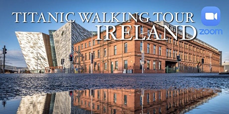 TITANIC WALKING TOUR - ZOOM ingressos