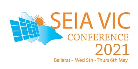 SEIA VIC Conference Ballarat 2021 tickets
