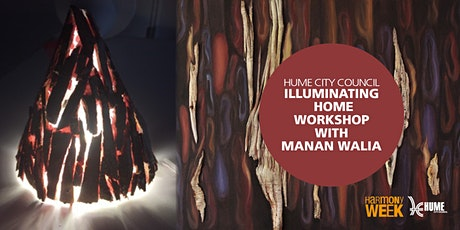 Illuminating Home  -  Workshop with Manan Walia tickets