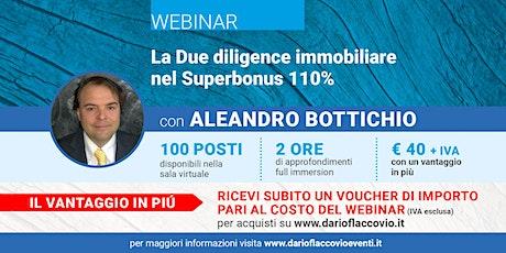 WEBINAR : La Due diligence immobiliare nel Superbonus 110% biglietti
