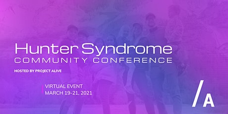 Hunter Syndrome Community Conference 2021 tickets