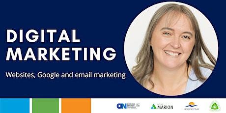 Digital Marketing -  Websites, Google & Email Marketing  - Yankalilla tickets