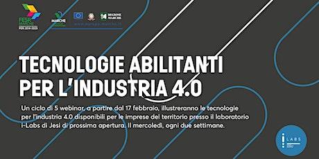 i-Labs: Tecnologie abilitanti per l'industria 4.0 biglietti