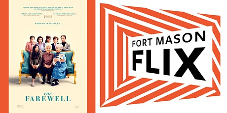 FORT MASON FLIX: The Farewell tickets